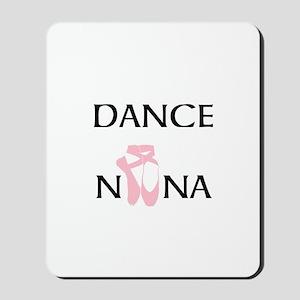 Dance Nana Pointe Pink Mousepad