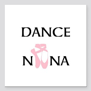 "Dance Nana Pointe Pink Square Car Magnet 3"" x 3"""