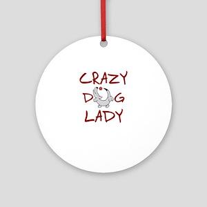 crazy dog lady Round Ornament