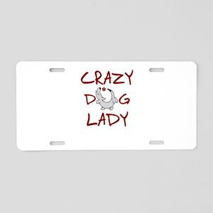 crazy dog lady Aluminum License Plate