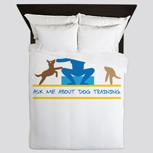 ask me about dog training Queen Duvet