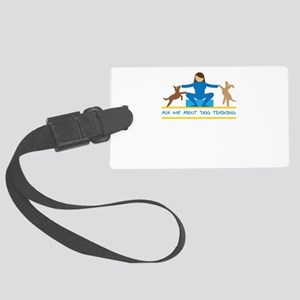 ask me about dog training Large Luggage Tag