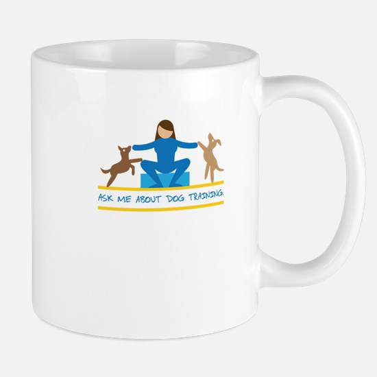 ask me about dog training Mugs