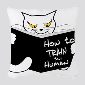 How To Train Your Human Woven Throw Pillow