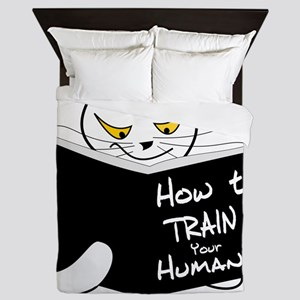 How to train your human Queen Duvet