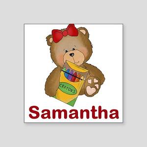 "Samantha's Crayon Bear Square Sticker 3"" x 3"""