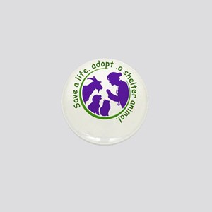 save a life, adopt, a shelter animal Mini Button