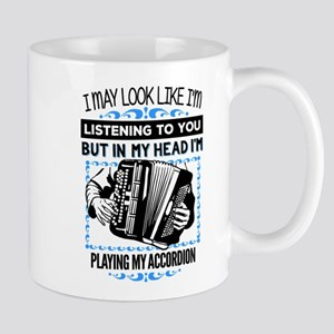 In My Head I'm Playing the Accordion! Mugs
