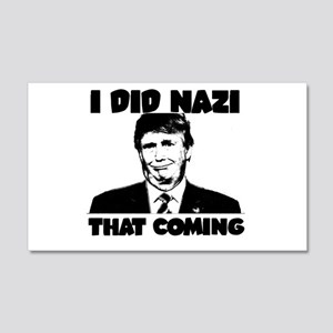 I Did Nazi That Coming Wall Decal