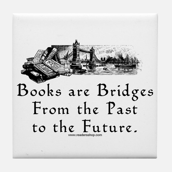 Books are Bridges Tile Coaster
