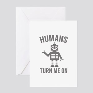 Funny robot sayings greeting cards cafepress humans turn me on greeting card m4hsunfo