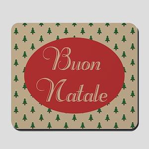 Buon Natale - Italian Merry Christmas Mousepad