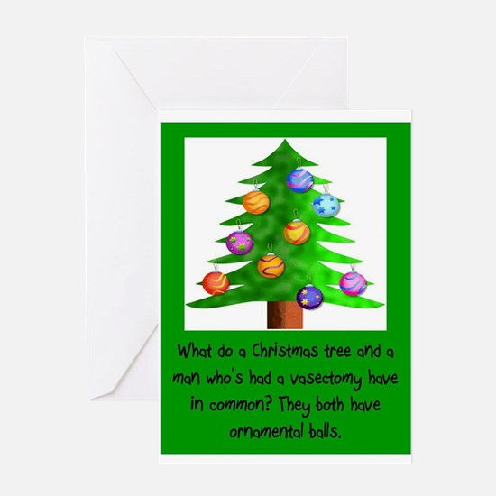 Christmas Vasectomy - Ornamental Ba Greeting Cards