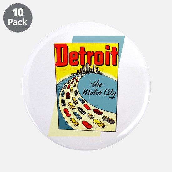 """Detroit - The Motor City 3.5"""" Button (10 pack)"""