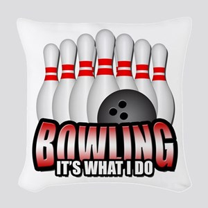 Bowling it's what I do Woven Throw Pillow