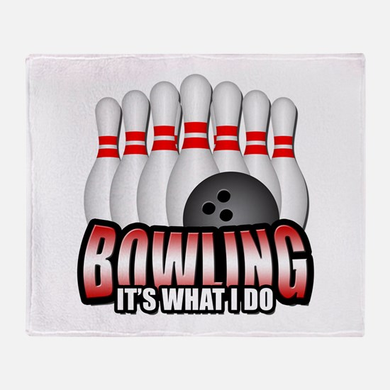 Bowling it's what I do Throw Blanket