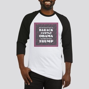 Survived Obama - Trump Baseball Jersey