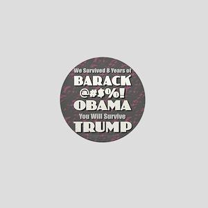 Survived Obama - Trump Mini Button