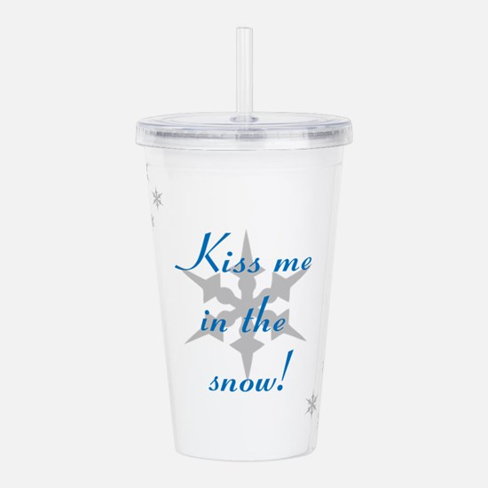 kiss me in the snow Acrylic Double-wall Tumbler