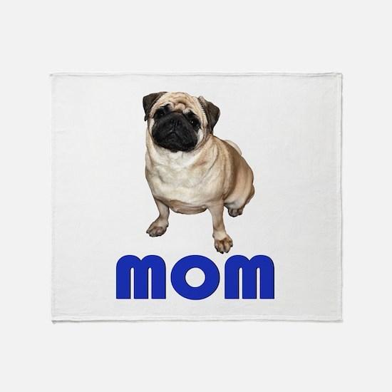 Pug Mom Blue Throw Blanket