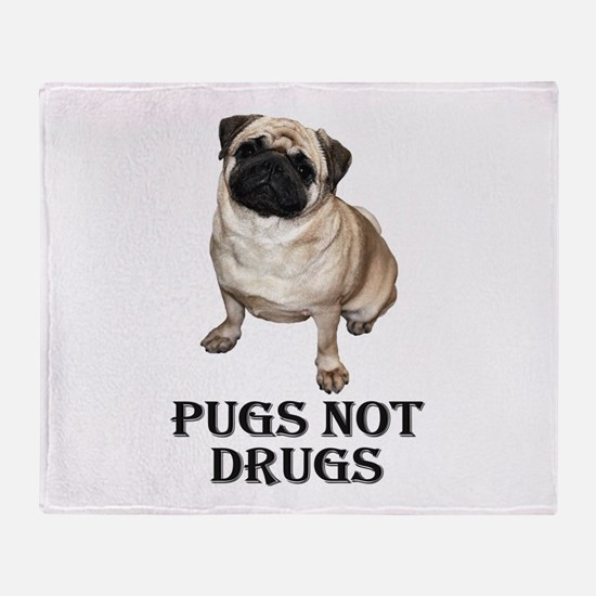 Cute Pugs not drugs Throw Blanket