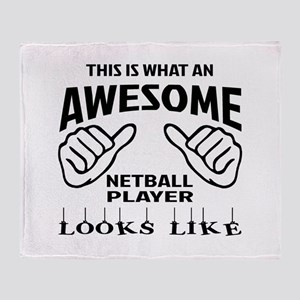 This is what an awesome Netball play Throw Blanket