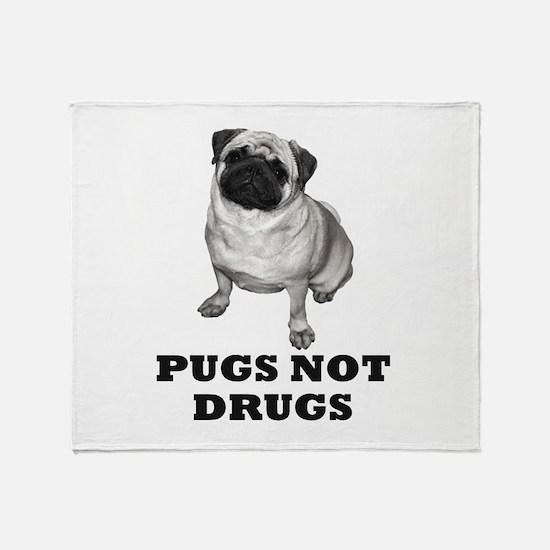 Cool Pugs not drugs Throw Blanket