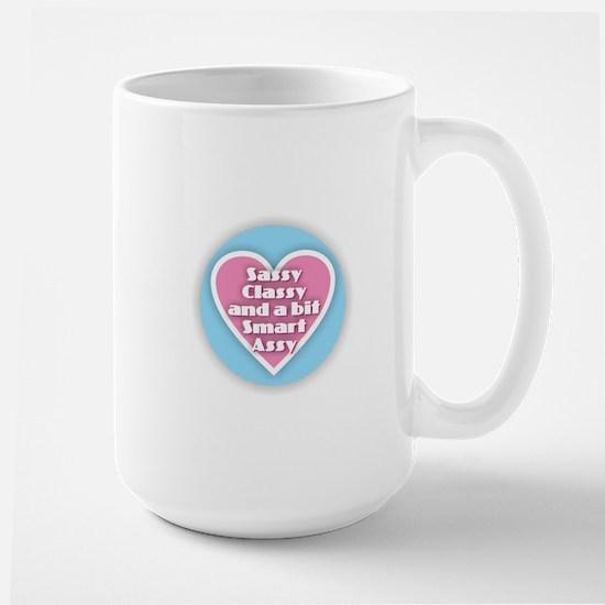 Sassy Classy Smart Assy Mugs