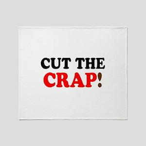 CUT THE CRAP! - Throw Blanket