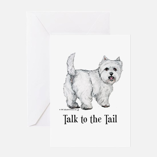 Westie Talk to the Tail Greeting Card