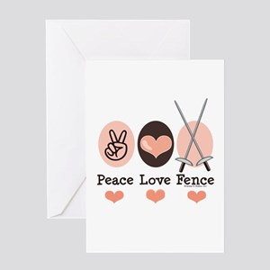 Peace Love Fence Fencing Greeting Card