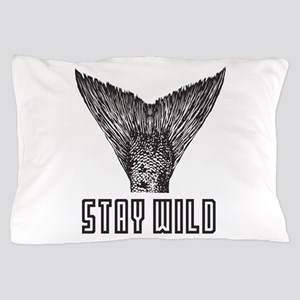 Stay Wild Pillow Case