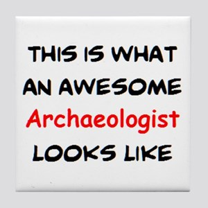 awesome archaeologist Tile Coaster