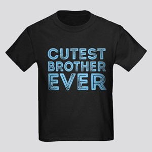 Cutest Brother Ever T-Shirt