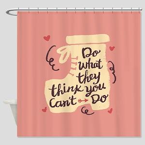 Inspirational Positive Message Shower Curtain