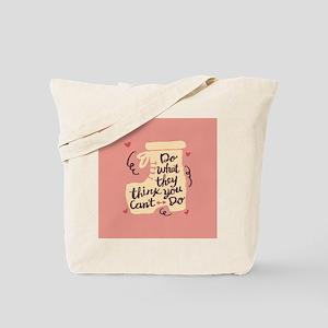 Inspirational Positive Message Tote Bag