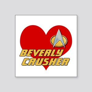 "I love Beverly Crusher Square Sticker 3"" x 3"""