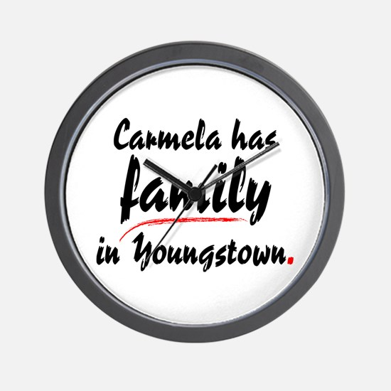 Carmela has family in Youngstown Wall Clock