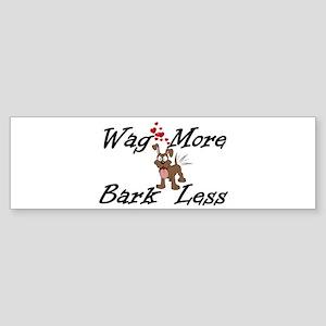 Wag More Bark Less Bumper Sticker
