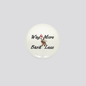 Wag More Bark Less Mini Button