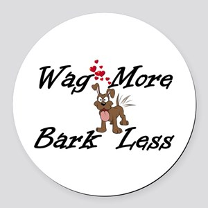 Wag More Bark Less Round Car Magnet