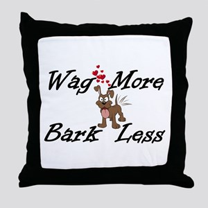 Wag More Bark Less Throw Pillow