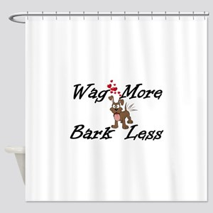 Wag More Bark Less Shower Curtain
