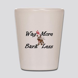 Wag More Bark Less Shot Glass