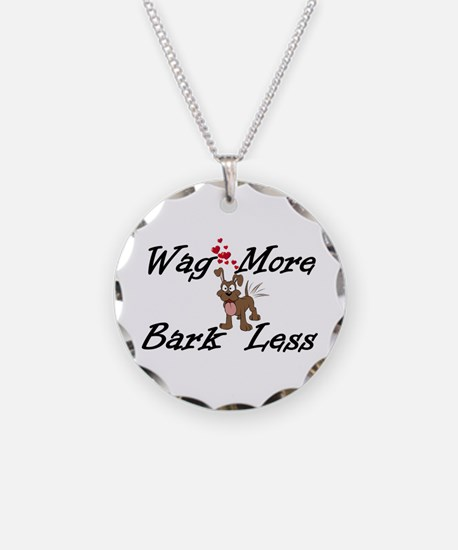 Wag More Bark Less Necklace