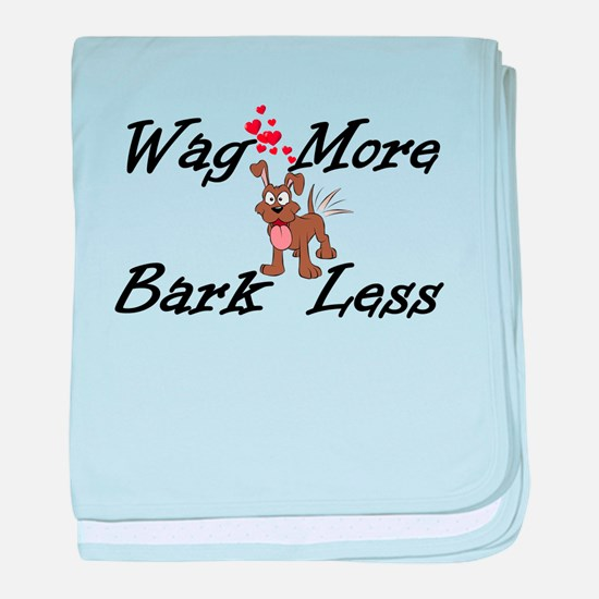 Wag More Bark Less baby blanket