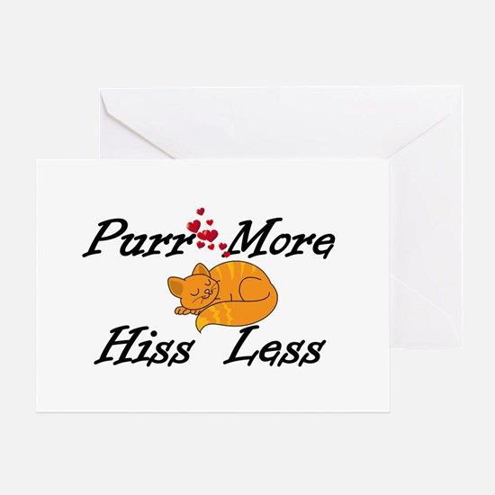 Purr More Hiss Less Greeting Card