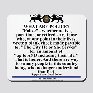 Support your local police Mousepad