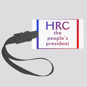 HRC --The People's President Luggage Tag