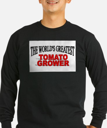 """The World's Greatest Tomato Grower"" Long Sleeve T"